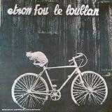 Batelages by Etron Fou Leloublan (2006-07-28)