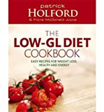 Patrick Holford [ THE LOW-GL DIET COOKBOOK ] BY Holford, Patrick ( Author ) [ 2005 ] Paperback