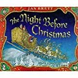 The Night Before Christmas, a poem by Clement Moore, illustrated by Jan Brett