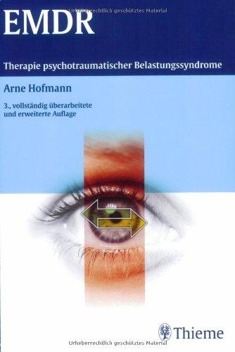 EMDR. Therapie psychotraumatischer Belastungssyndrome