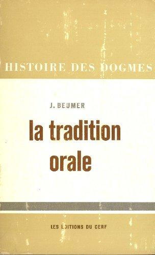 La Tradition Orale (Histoire des Dogmes), J. Beumer