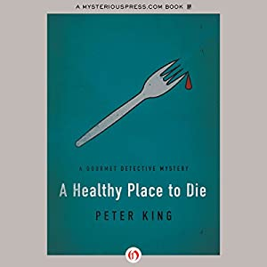A Healthy Place to Die Audiobook