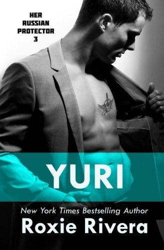 Yuri: Her Russian Protector #3 (Volume 3)
