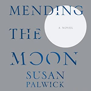 Mending the Moon | [Susan Palwick]