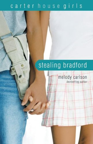 Stealing Bradford (Carter House Girls, Book 2)