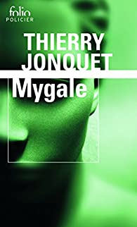 Mygale par Thierry Jonquet