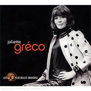 Les 50 Plus Belles Chansons : Juliette Greco (Coffret 3 CD)
