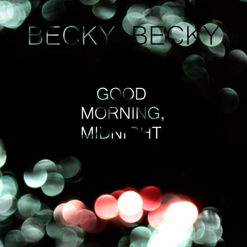 Becky Becky-Good Morning Midnight-(PROMO)-2014-SO Download
