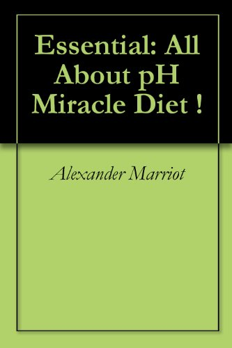 Essential: All About pH Miracle Diet !