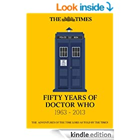Fifty Years of Doctor Who: The adventures of the Time Lord as told by The Times