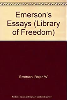 Collected Works of Ralph Waldo Emerson, Volume II: Essays: First