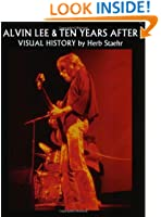 Alvin Lee & Ten Years After : Visual History