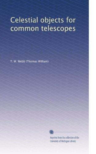 Celestial Objects For Common Telescopes (Volume 2)