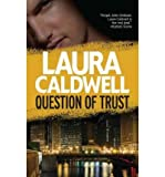 Question of Trust (0778313212) by Caldwell, Laura