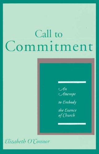 Call to Commitment: An Attempt to Embody the Essence of Church