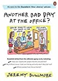 img - for [(Another Bad Day at the Office?)] [By (author) Jeremy Bullmore] published on (February, 2006) book / textbook / text book