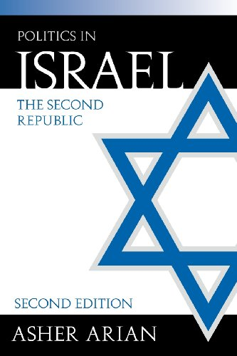 Politics In Israel: The Second Republic, 2nd Edition