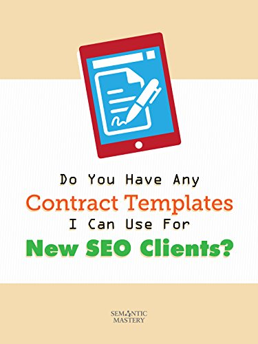 Clip: Do You Have Any Contract Templates I Can Use For New SEO Clients?