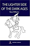 The Lighter Side of the Dark Ages (Anthem Learning)