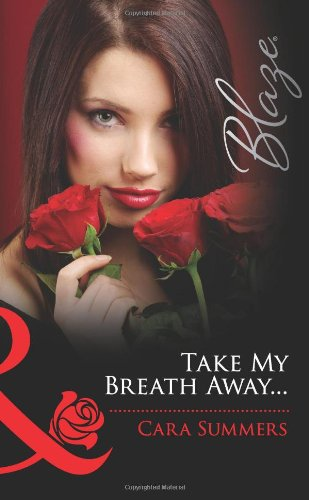 Image of Take My Breath Away...