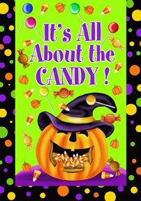 Its All About the Candy - Halloween Jack O Lantern