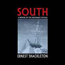 South Audiobook by Ernest Shackleton Narrated by Geoffrey Howard