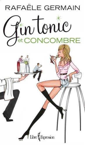 Livre : Gin tonic et concombre