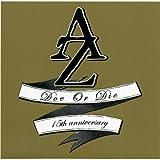 Doe Or Die: 15th Anniversary Edition