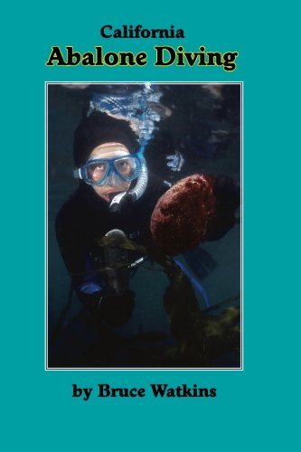 California Abalone Diving, 3rd Edition PDF