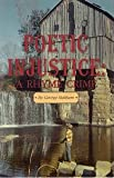 img - for Poetic Injustice: A Rhyme Crime book / textbook / text book