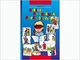 Bíblia da Criança para colorir (Portuguese) Paperback – 2011