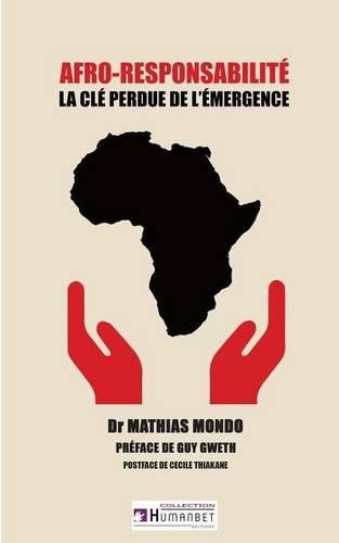 Afro-responsabilité : La clé perdue de l'émergence