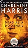 EXP Dead as a Doornail: A Sookie Stackhouse Novel (Sookie Stackhouse/True Blood, Band 5)