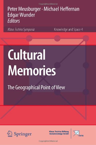 Cultural Memories: The Geographical Point of View (Knowledge and Space)