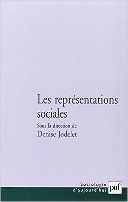 Les représentations sociales - Denise Jodelet