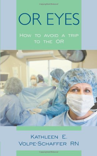 Or Eyes: How To Avoid A Trip To The Or