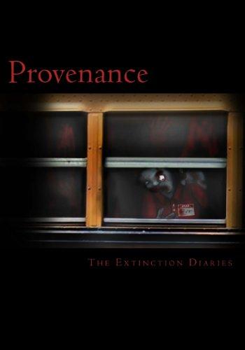 Provenance (The Extinction Diaries)