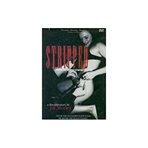 Stripped - Exposing the Business of Baring It All