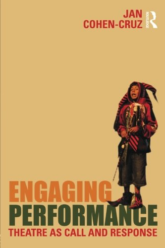 Engaging Performance: Theatre as call and response