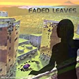 Faded Leaves by LA TULIPE NOIRE (2002-07-05)