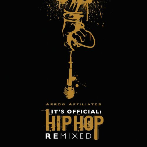 It's Official: Hip Hop Remixed