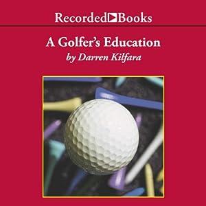 A Golfer's Education Audiobook