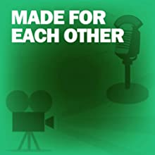 Made for Each Other: Classic Movies on the Radio  by Lux Radio Theatre Narrated by James Stewart