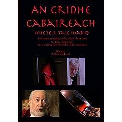 An Cridhe Cabaireach (The Tell-Tale Heart)