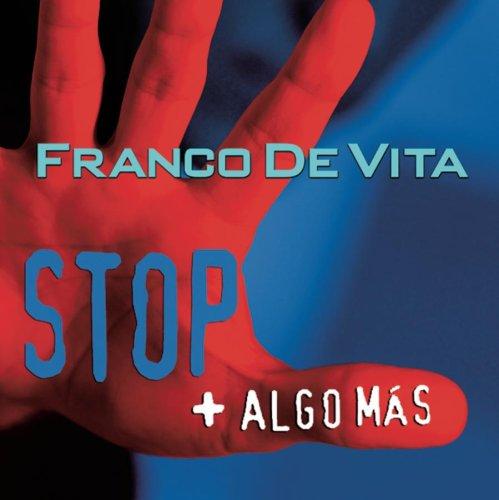 Franco De Vita - Stop + Algo Más - Zortam Music