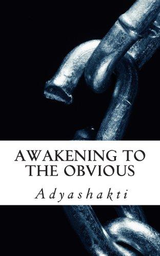 Awakening to the Obvious