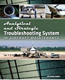 img - for Analytical & Strategic Troubleshooting System in Aircraft Maintenance book / textbook / text book