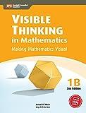 Visible Thinking in Mathematics, 1B