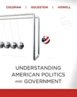 Understanding American Politics and Government Update by Coleman