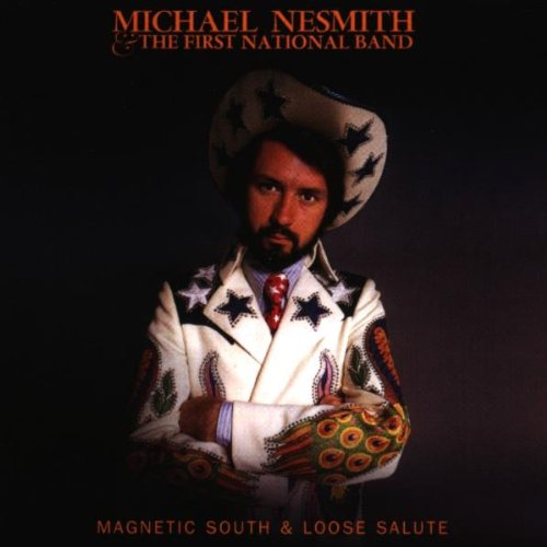 Magnetic South Salute Michael Nesmith